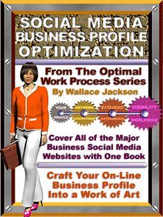 Social Media Business Profile Optimization is now available on Amazon written by LinkedIn's #2 All Time Top Expert - Maximize Your Social Media Business Profile Now!