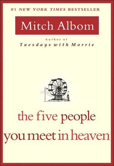 Mitch Albom-The Five People You Meet in Heaven