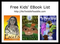 Today's list of free eBooks for kids includes all the books in the series The Goblin's Apprentice and a Native American story about a boy who lives with eagles