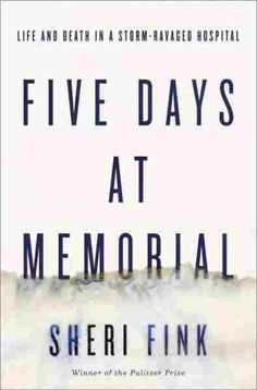 Congratulations to Sherri Fink for winning the 2015 PEN/John Kenneth Galbraith Award for Nonfiction with her book - Five Days at Memorial: Life and Death in a Storm-Ravaged Hospital