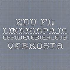 Edu.fi: Linkkiapaja - Oppimateriaaleja verkosta