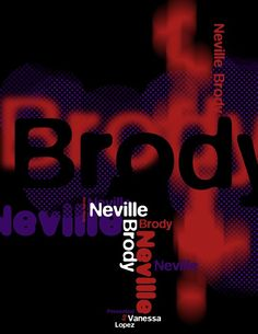 I love Neville Brodys work!