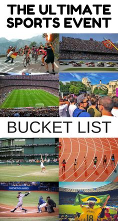 Worldwide: An awesome list of sports events to give help give you bucket list ideas going forward.