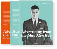 Advertising from the Mad Men Era, published by Taschen