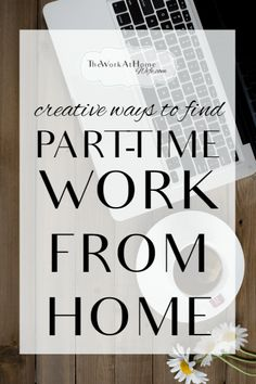 Great ways to find part-time work from home