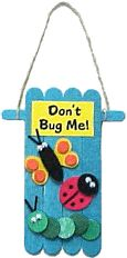 """Don't Bug Me"" Door Hanger - Craft Stick Craft"