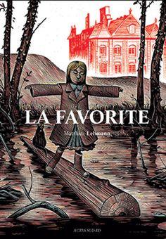 """La Favorite"", de Matthias Lehmann"
