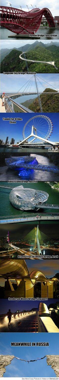 Strange bridges from around the world.