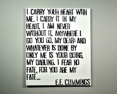I Carry Your Heart poem by E.E. Cummings typographic canvas art