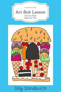 Art Lesson Plan - Silly Sandwich - This is an easy to teach and fun to do lesson with no prep, open ended, and many examples. Great for classroom teachers, art teachers and subs. # substitute art lesson plans Art Sub Plan - Silly Sandwich Art Sub Plans, Art Lesson Plans, Fall Art Projects, School Art Projects, Art Lessons For Kids, Art Lessons Elementary, 4th Grade Art, Fourth Grade, Third Grade