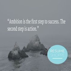 Ambition is the firs     Ambition is the first step to success... Source:  www.resumeshoppe....   https://www.pinterest.com/pin/445082375651889131/   Also check out: http://kombuchaguru.com