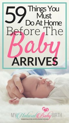 59 Things You Must Do At Home Before The Baby Arrives | Getting ready for your labor, delivery, birth, and newborn baby is busy enough when you're pregnant. Use this checklist to get your home ready so your third trimester of pregnancy runs smooth. | my natural baby birth via @mynatbabybirth