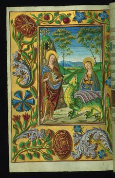St. Mary Magdalene, St. Margaret and the dragon, and decorative border with flowers / from the Almugavar Hours ms. in the Walters Art Museum