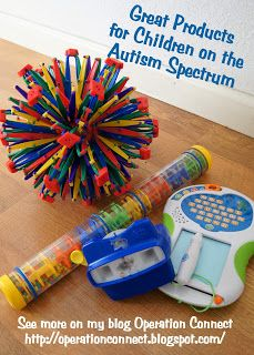Operation Connect: Great Products for Children on the Autism Spectrum