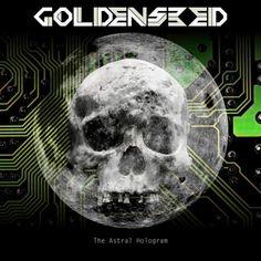 Goldenseed - The Astral Hologram (2017)