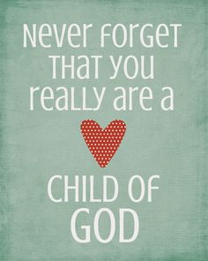 A Pocket full of LDS prints: Cute quotes for kids - Free Printable