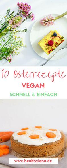 10 vegane Osterrezepte