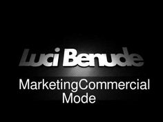 Luci Benude Marketing Commercial Mode