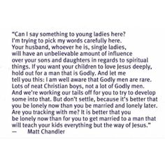 """I can't """"amen"""" this enough! I'm so thankful for a Godly husband who wants to someday teach our children to be Godly as well! It is SO worth the wait!!"""