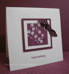 CAS22 Flower B-Day by SeattleStamper - Cards and Paper Crafts at Splitcoaststampers