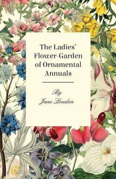 the flower gardener s bible bales suzy hill lewis de sciose joseph hill nancy