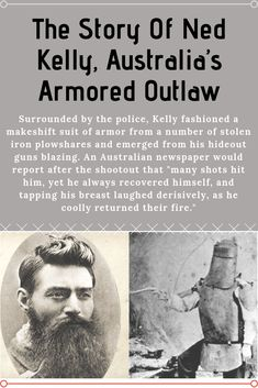 The Story Of Ned Kelly, Australia's Armored Outlaw