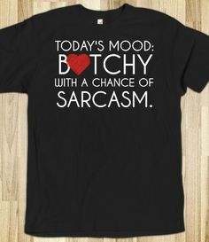 Today's mood chance of sarcasm black tee  t shirt tshirt
