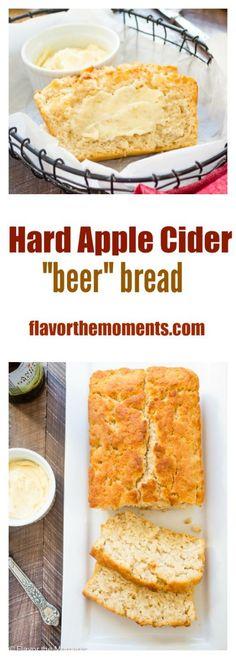 "Hard Apple Cider ""Beer"" Bread | flavorthemoments.com"