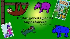 Welcome to the world of the Endangered Species Superheroes! Sumatran Rhino, Marine Iguana, Endangered Species, Sloth, Graphic Novels, Comics, Friends, Animals, Amigos