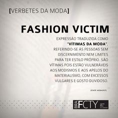 """Não seja uma """"fashion victim"""": tenha seu estilo e goste de quem você é"""