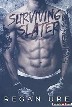 Surviving Slater - Regan Ure - Tap to see more great collections of e-books! - @mobile9