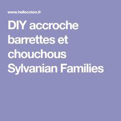 DIY accroche barrettes et chouchous Sylvanian Families