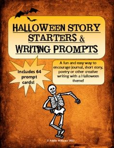 Halloween Story Starters & Writing Prompts - 64 cards!!  ($)