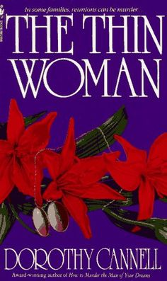 The Thin Woman by Dorothy Cannell I have everything she has written in hardback in this series.  I love her!