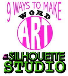 9 Ways to Make Word Art in Silhouette Studio