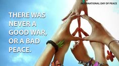 Peace....is everything the world needs more than anything.