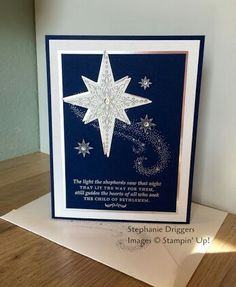 Love this version by Stephanie Driggers. Star of Light. Stampin Up.