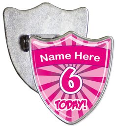 Custom 6th birthday badge. Simply enter the name that you would like to be added onto your badge and we will create a custom shield shaped personalised birthday badge.