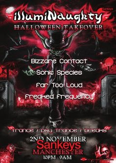 illumiNaught Halloween Takeover Chapter XXV - Psytrance, electro, breaks and progressive.  Going to be an interesting one!
