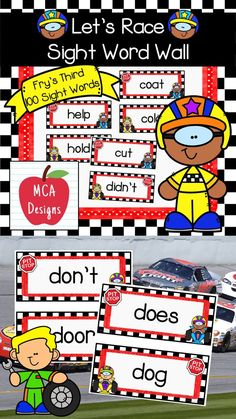 My Let's Race Sight Word Wall Posters feature Fry's Third 100 Words. 55 pages of sight words accented with bright colors and racing themed graphics! #teacherspayteachers #tpt #sightwords #backtoschool #reading Sight Word Wall, Word Wall Letters, Fry Sight Words, Letter Wall, 1st Grade Activities, Easel Activities, Reading Resources, School Resources, Classroom Resources