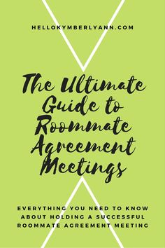 The Ultimate Guide To Roommate Agreement Meetings Everything You Need Know About Holding A