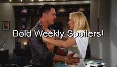 """The Bold and The Beautiful"" (B&B) spoilers for the week of Monday February 22 to Friday February 26 reveal that the Forresters and Logans"