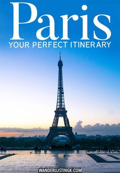 Your perfect Paris itinerary written by a former resident on the best things to do in Paris with tips for what to do for four days in Paris (or longer). #Paris #France #europe #travel