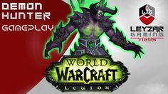 World of Warcraft Legion Gameplay - Demon Hunter Legendary Quest (WoW Le...
