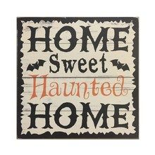 Home Sweet Haunted Home Tabletop Sign By Ashland®