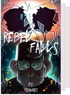 Gravity Falls FanFic - A reading list by Braylee_Illusion