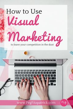 Learn how to use visual marketing to create great graphics for your blog or #socialmedia posts.