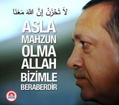 Recep Tayyip Erdoğan All About Islam, World Leaders, My Way, Karma, Allah, Best Quotes, The Unit, Sayings, My Love