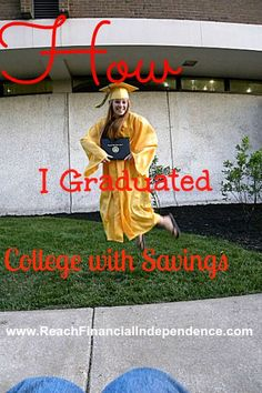 Find out How I graduated college with savings!