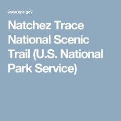Natchez Trace National Scenic Trail (U.S. National Park Service)